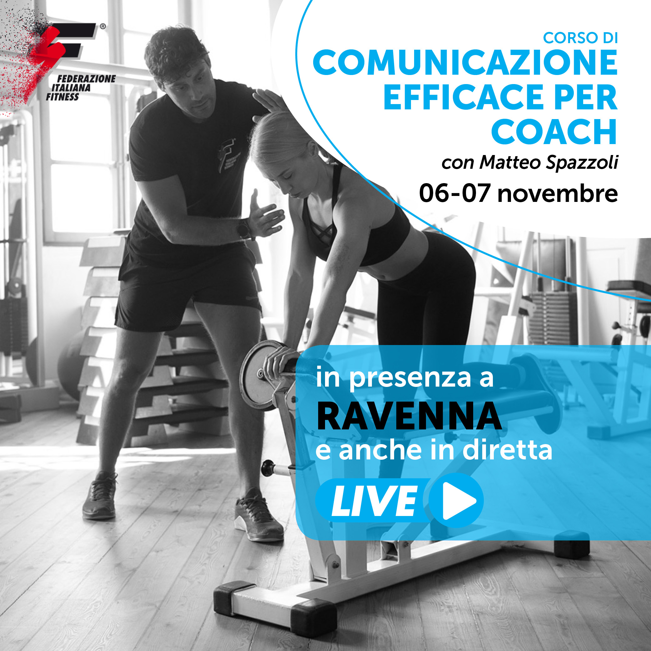 COMUNICAZIONE EFFICACE PER COACH /Corso Live